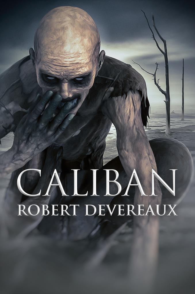 Caliban by Robert Devereaux